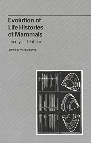 9780300040845: Evolution of Life Histories of Mammals: Theory and Pattern