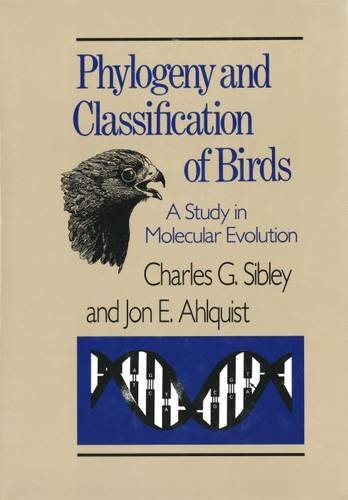 9780300040852: Phylogeny and Classification of the Birds: A Study in Molecular Evolution