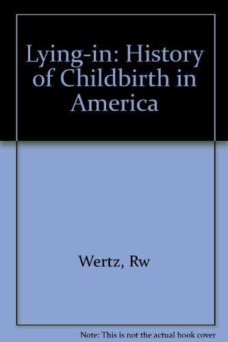 9780300040883: Lying-in: History of Childbirth in America