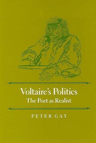 9780300040951: Voltaire's Politics: The Poet as Realist