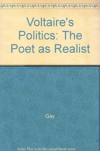 9780300040968: Voltaire's Politics: The Poet as Realist