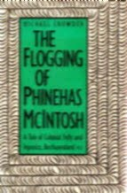 9780300040982: The Flogging of Phinehas McIntosh: A Tale of Colonial Folly and Injustice : Bechuanaland 1933