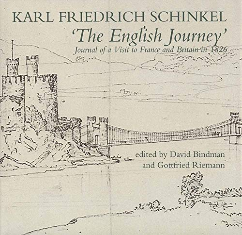 The English Journey: Journal of a Visit to France and Britain in 1826 (Hardback): Karl Friedrich ...