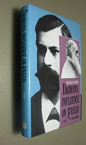 9780300041316: Darwin's Influence on Freud: A Tale of Two Sciences