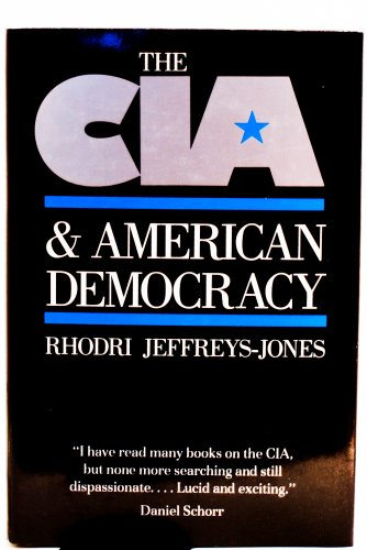 9780300041491: The CIA and American Democracy