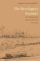 9780300041545: The Developer's Frontier: The Making of the Western New York Landscape