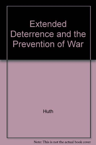 9780300041675: Extended Deterrence and the Prevention of War