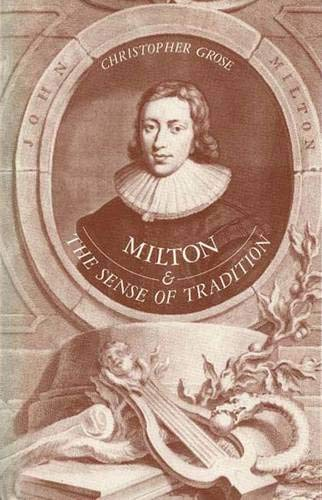 9780300041712: Milton and the Sense of Tradition