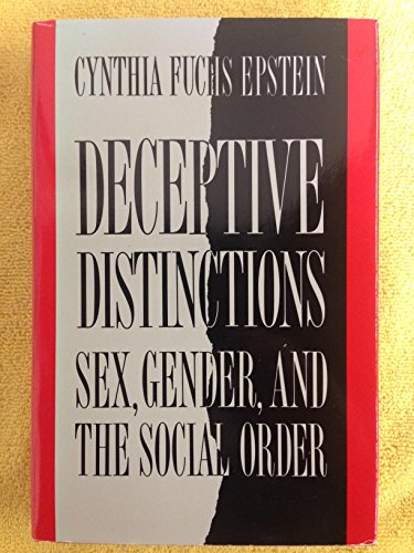 9780300041750: Deceptive Distinctions: Sex, Gender and the Social Order