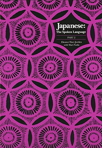 9780300041880: Japanese, The Spoken Language: Part 2 (Yale Language Series) (Pt. 2)
