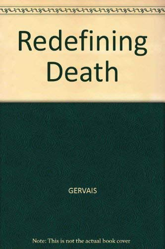 9780300041972: Redefining Death