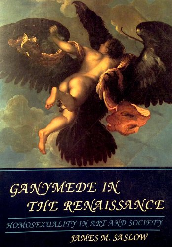 9780300041996: Ganymede in the Renaissance: Homosexuality in Art and Society