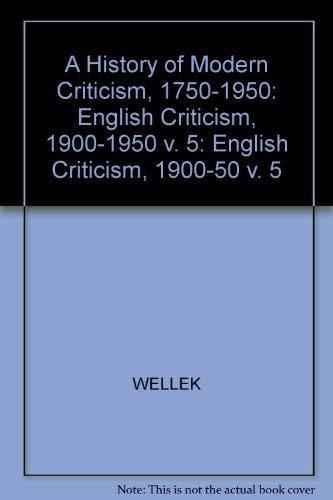 A History of Modern Criticism, 1750-1950 Vol.: Wellek, Rene