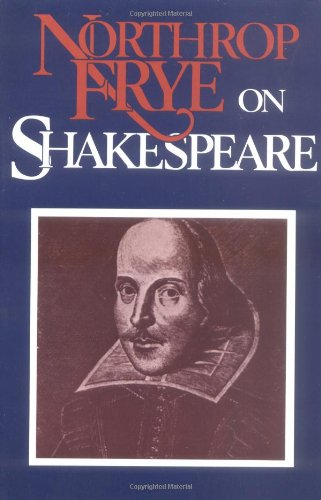 9780300042085: Northrop Frye on Shakespeare (Paper)