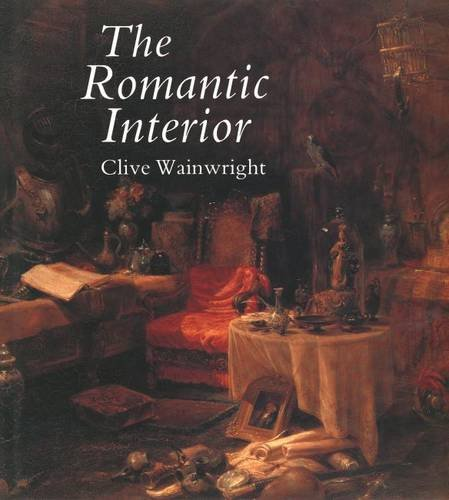 9780300042252: The Romantic Interior: The British Collector at Home, 1750-1850 (Paul Mellon Centre for Studies in British Art)