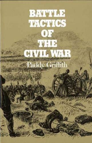 9780300042474: Battle Tactics of the Civil War