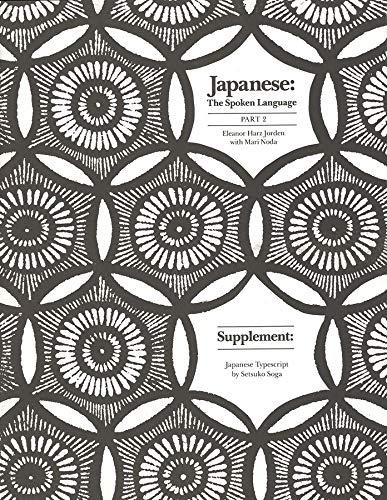 Japanese: The Spoken Language, Part 2 - Supplement: Japanese Typescript (0300042817) by Eleanor Harz Jorden