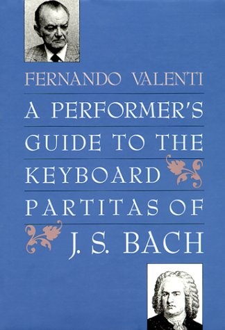 9780300043129: A Performer's Guide to the Keyboard Partitas of J.S. Bach