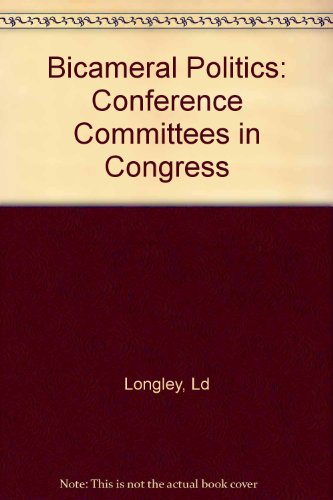 9780300043174: Bicameral politics: Conference committees in Congress