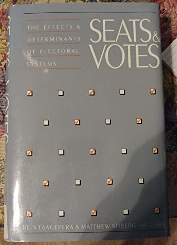 9780300043198: Seats and Votes: The Effects and Determinants of Electoral Systems