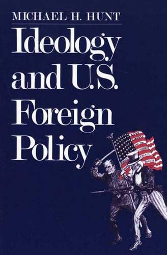 9780300043693: Ideology and U.S Foreign Policy