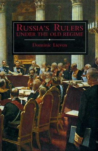 Russia's Rulers Under the Old Regime: D Lieven