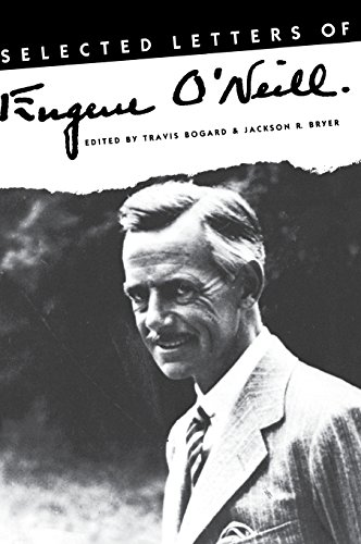 Selected Letters of Eugene O'Neill.