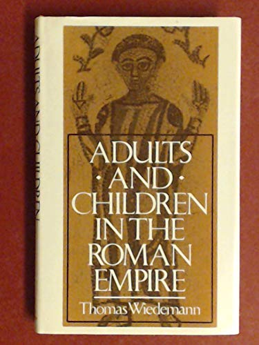 9780300043808: Adults and Children in the Roman Empire