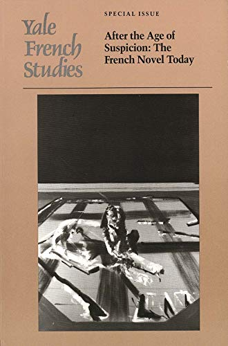9780300043860: Yale French Studies Special Issue – After the Age of Suspicion