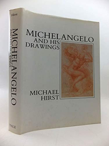 9780300043914: Michelangelo and His Drawings