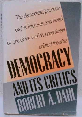 9780300044096: Democracy and Its Critics
