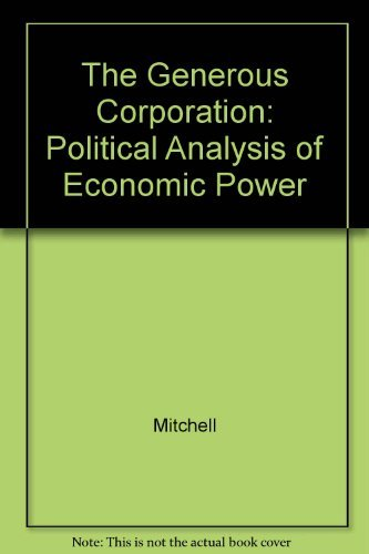 9780300044133: The Generous Corporation: A Political Analysis of Economic Power