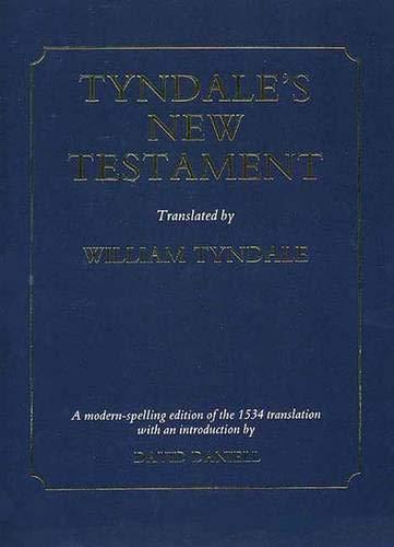 Tyndale s New Testament.: William Tyndale. David Daniell.