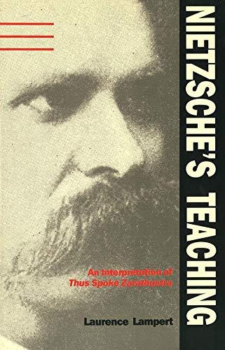 """9780300044300: Nietzsche's Teaching: An Interpretation of """"Thus Spoke Zarathustra"""": An Interpretation of """"Thus Spake Zarathustra"""""""