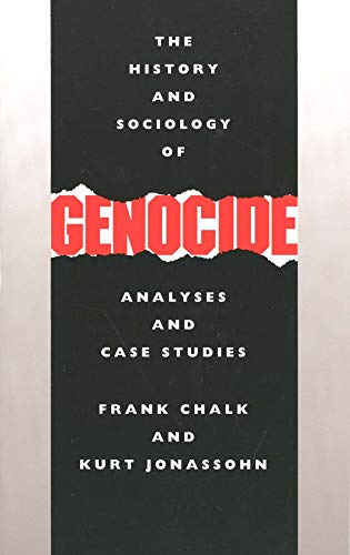 9780300044461: The History and Sociology of Genocide: Analyses and Case Studies