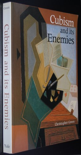 9780300044546: Cubism and Its Enemies: Modern Movements and Reaction in French Art, 1916-28