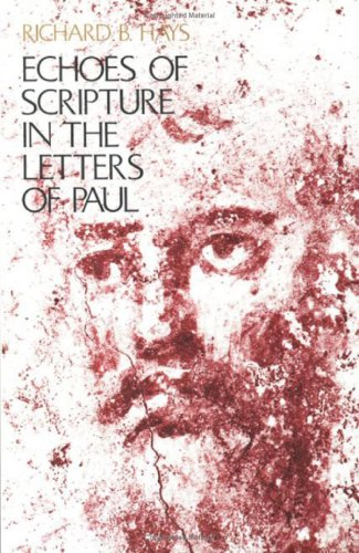9780300044713: Echoes of Scripture in the Letters of Paul