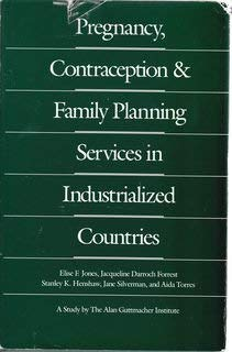 Pregnancy, Contraception, and Family Planning Services in: Alan Guttmacher Institute;