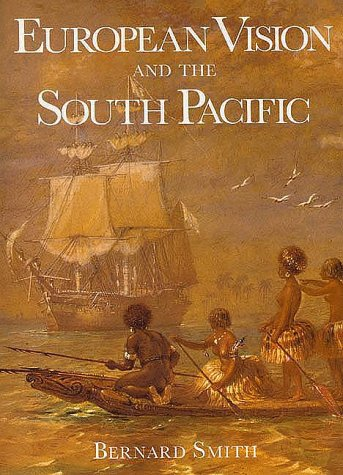 9780300044799: European Vision and the South Pacific, Second Edition
