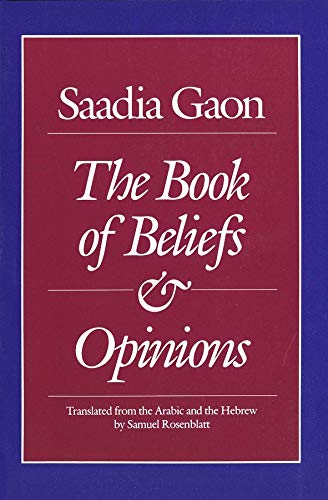 9780300044904: Saadia Gaon: The Book of Beliefs and Opinions (Yale Judaica Series)