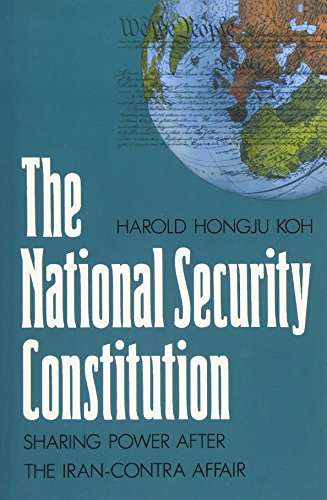 9780300044935: The National Security Constitution: Sharing Power after the Iran-Contra Affair (Yale Fastback Series)