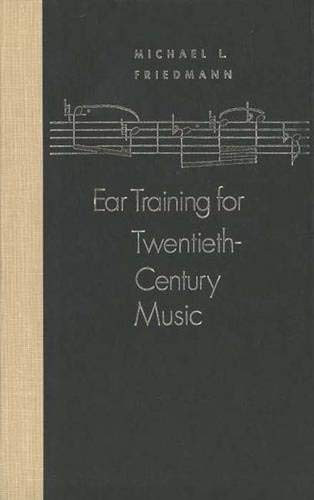 9780300045369: Ear Training for Twentieth Century Music