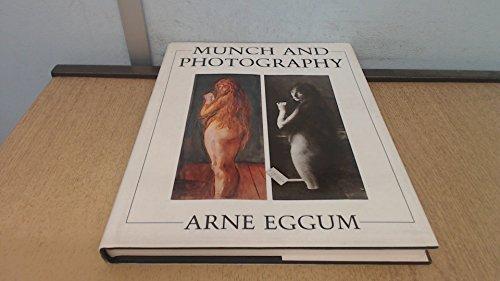 Munch and Photography by Eggum, Arne; Holm, Birgit: Arne Eggum; Translator-Birgit Holm