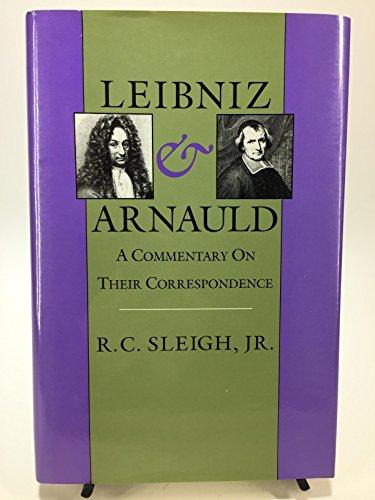 9780300045659: Leibniz & Arnauld: A Commentary on Their Correspondence