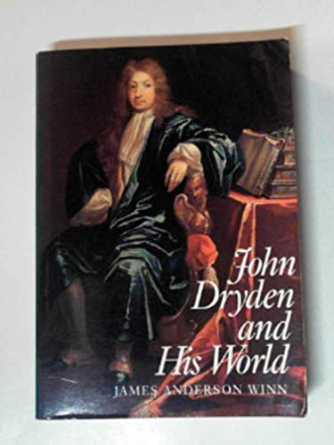 9780300045918: John Dryden and His World