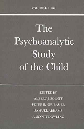 9780300045949: The Psychoanalytic Study of the Child: Volume 44 (The Psychoanalytic Study of the Child Series)