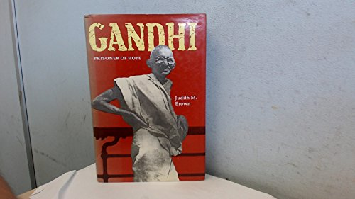 9780300045956 Gandhi Prisoner Of Hope Abebooks Dr Judith M