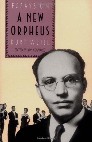 9780300046168: The New Orpheus: Essays on Kurt Weill