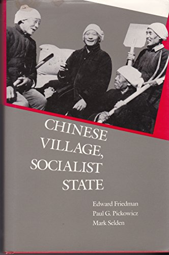9780300046557: Chinese Village, Socialist State