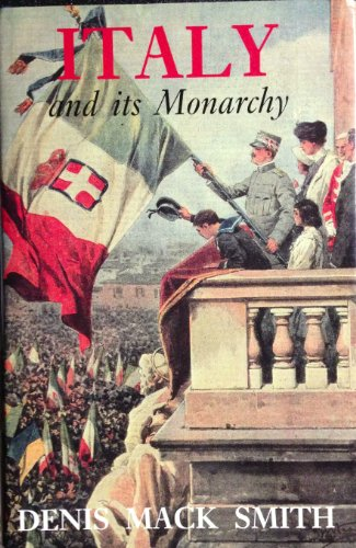 9780300046618: Italy and Its Monarchy